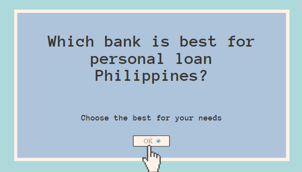 Which bank is best for personal loan Philippines